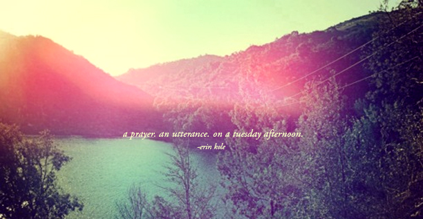 A PRAYER… BY ERINKOLE