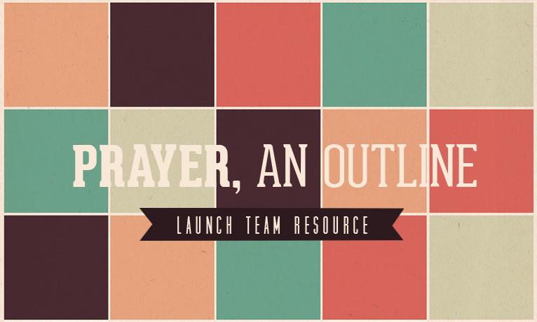 prayer, an outline