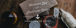 [FB] North Father's Day Preview Service
