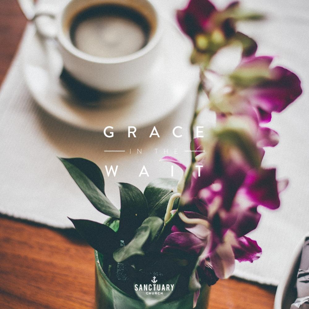 [INSTA] Grace In The Wait
